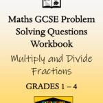 Multiplying and Dividing Fractions Practice Exam Questions Workbook